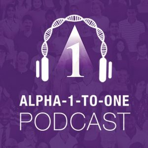 Alpha-1-to-One Podcast: Global Alpha-1 Discussion
